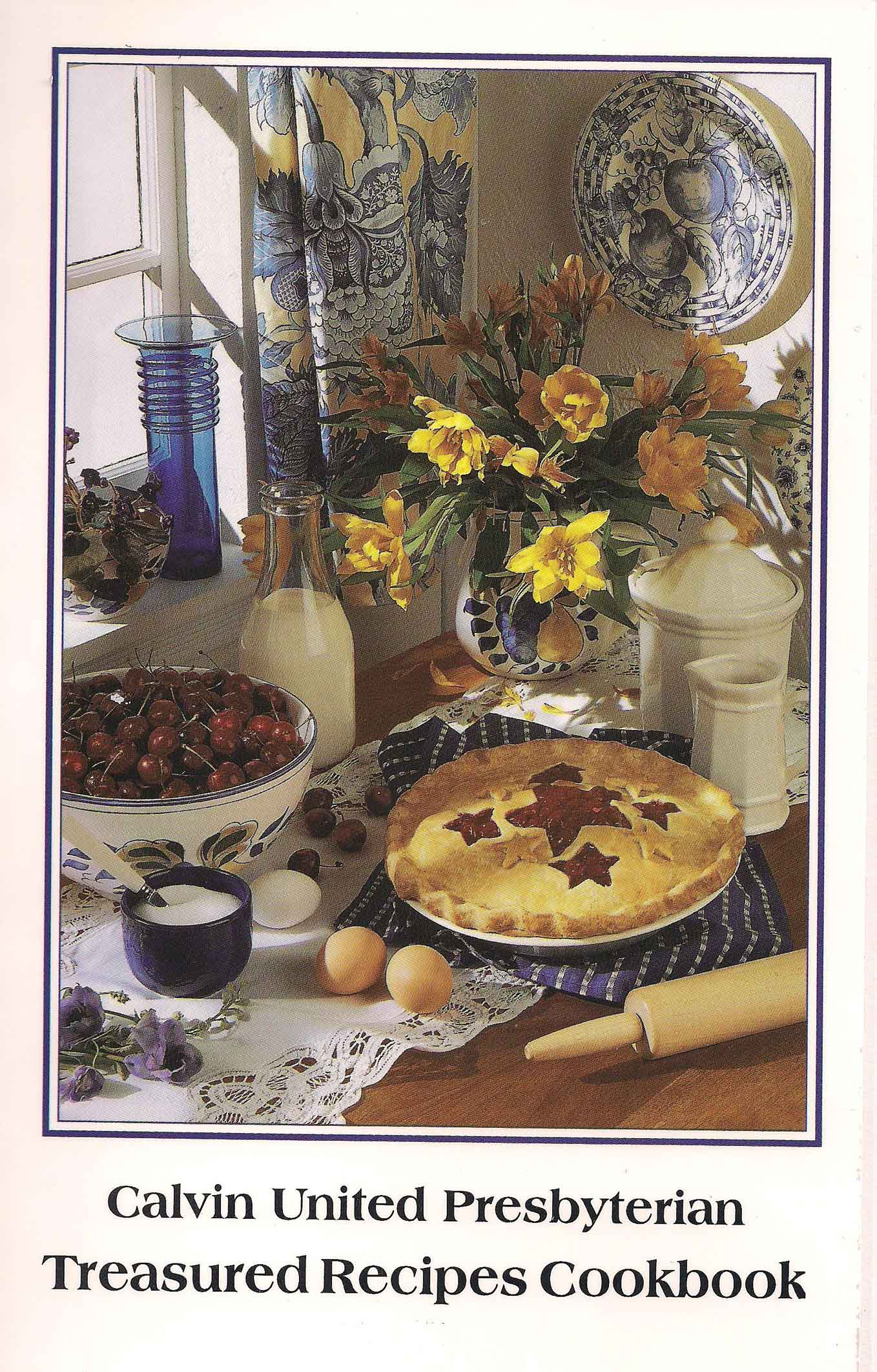 Calvin United Presbyterian Treasured Recipes Cookbook