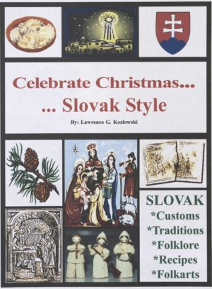 Price: $12.00 Celebrate Christmas Slovak Style